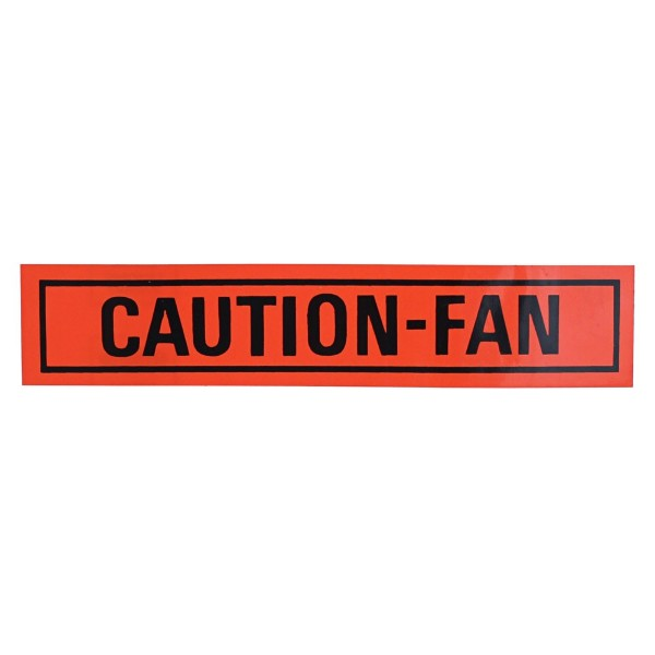68-73 RADIATOR FAN SHROUD CAUTION FAN DECAL