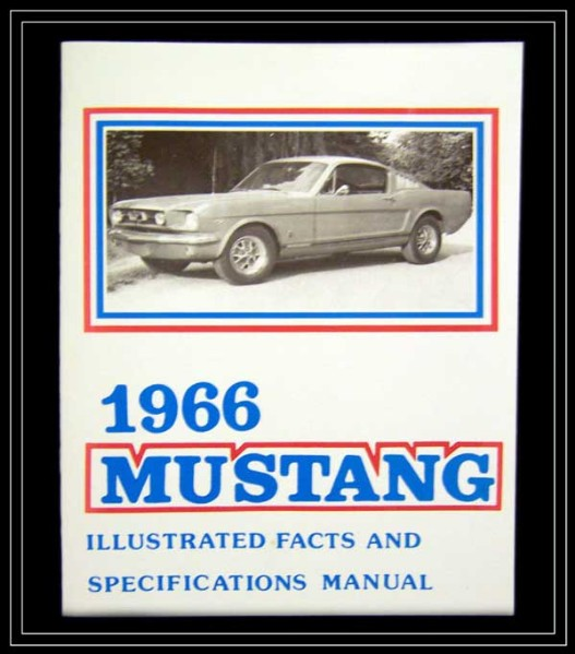 new products american mustang parts world greatest ford mustang rh american mustang com 1966 mustang factory service manual 1966 ford mustang factory service manual