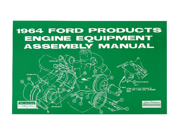 1964 FORD PRODUCTS ENGINE EQUIPMENT ASSEMBLEY MANUAL