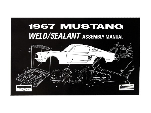 1967 WELD/SEALANT ASSEMBLY MANUAL