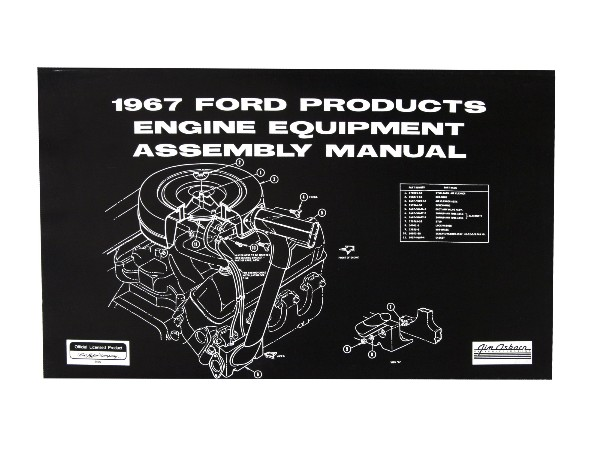 67 FORD PROD ENGINE EQUIPMENT ASSEMBLY MANUAL