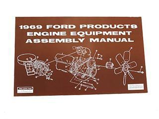 69 FORD PROD ENGINE EQUIPMENT ASSEMBLY MANUAL