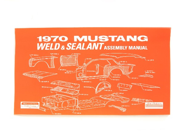 1970 WELD/SEALANT ASSEMBLY MANUAL