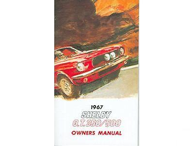 1967 SHELBY G.T. 350 / 500 OWNERS MANUAL