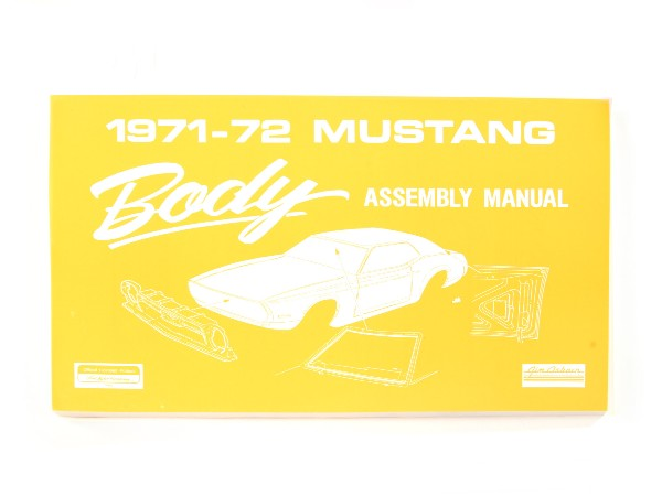 71-72 BODY ASSEMBLY MANUAL