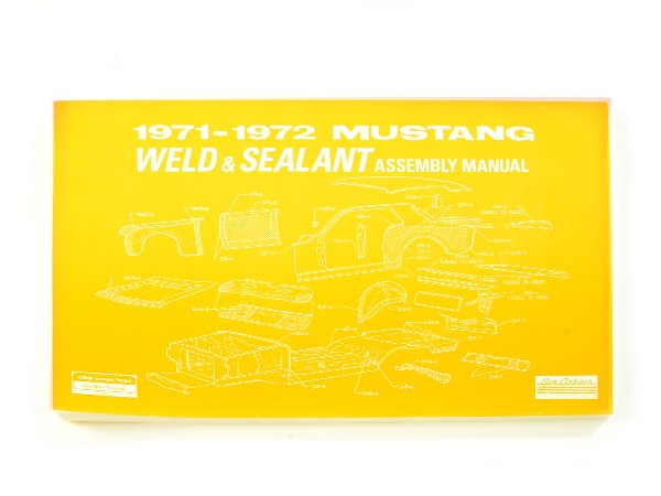 71-72 WELD/SEALANT ASSEMBLY MANUAL