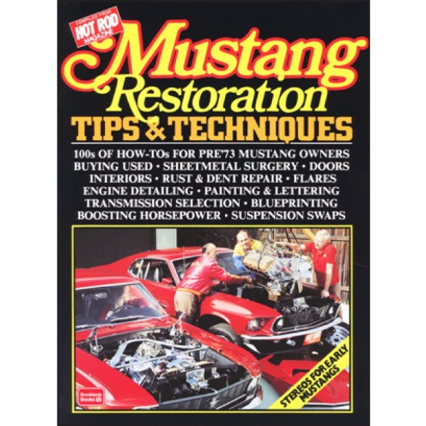 BOOK MUSTANG RESTORATION TIPS & TECHNIQUES