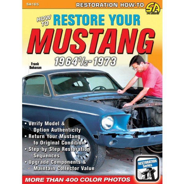 BOOK HOW TO RESTORE YOUR MUSTANG 1964 1/2 - 1973