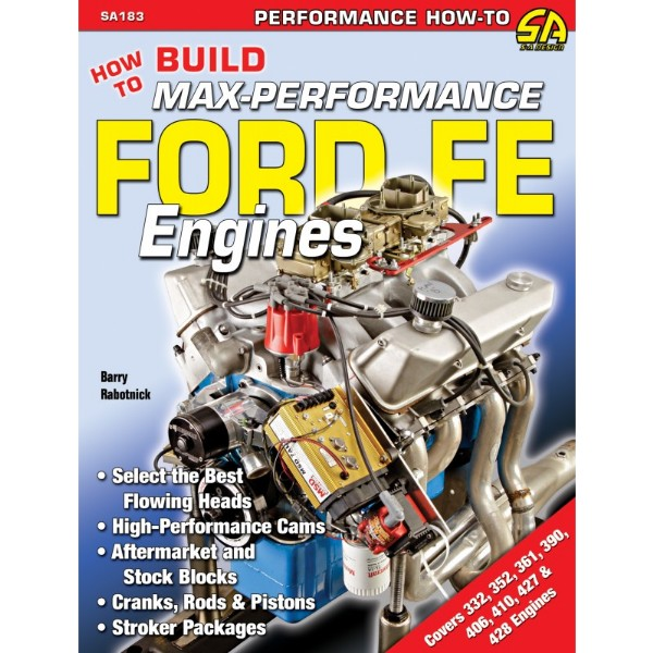 BOOK HOW TO BUILD MAX-PERFORMANCE FORD FE ENGINES