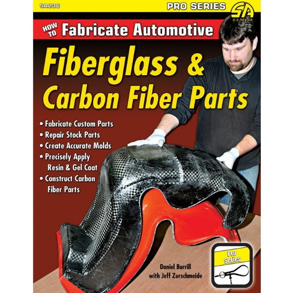 BOOK - HOW TO FABRICATE AUTOMOTIVE FIBERGLASS & CARBON FIBER